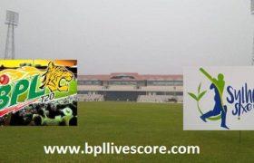 Sylhet Sixers vs Khulna Titans Live Score Today Match BPL 2017