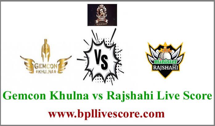 Gemcon Khulna vs Rajshahi Live Score
