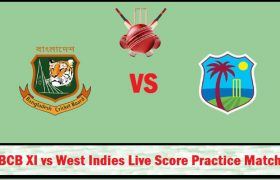 BCB XI vs West Indies Live Score Practice Match