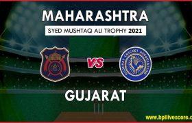 Gujarat vs Maharashtra Live Score Syed Mushtaq Ali Trophy