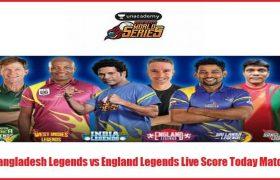 Bangladesh Legends vs England Legends Live Score Today Match