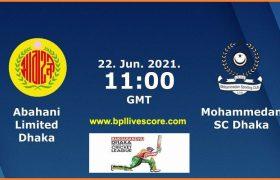 Abahani vs Mohammedan Live Score DPL T20 Today Match